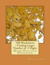100 Worksheets - Finding Larger Number of 2 Digits