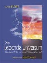 Das Lebende Universum
