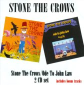 Stone The Crows/Ode To..