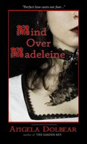 Mind over Madeleine