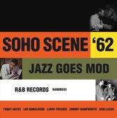 Soho Scene 62 : Jazz Goes Mod