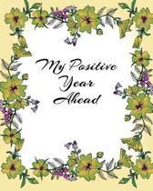 My Positive Year Ahead