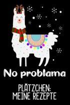 Pl�tzchen: Meine Rezepte: Pl�tzchen Weihnachten zum eintragen in dein No Problama Buch/ DIN A5 - 6x9'' - 120 Seiten mit Rezeptvorl