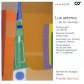 Lux Aeterna...For 10-16 Voices