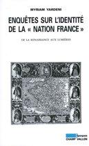 Enquêtes sur l'identité de la ''Nation France''