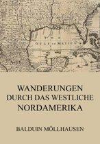 Wanderungen durch das westliche Nordamerika