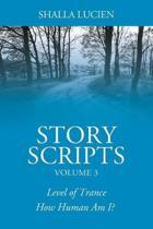 Story Scripts Volume 3
