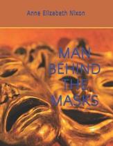 Man Behind the Masks