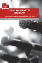 Delicate Debates on Islam