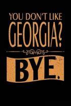 You Don't Like Georgia? Bye.