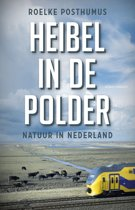 Heibel in de polder