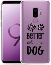 Galaxy S9 Plus Hoesje Life Is Better With a Dog - zwart