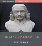 Christ a Complete Saviour (Illustrated Edition)