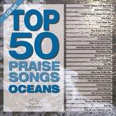 Top 50 Praise Songs Oceans (2Cd)