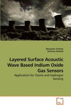 Layered Surface Acoustic Wave Based Indium Oxide Gas Sensors