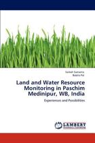 Land and Water Resource Monitoring in Paschim Medinipur, WB, India