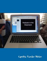 Podcasts In the Classroom