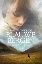 SAMEN OVER DE BLAUWE BERGEN