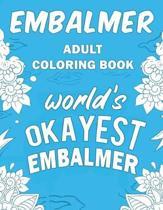 Embalmer Adult Coloring Book