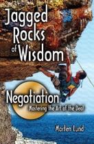 Jagged Rocks of WisdomaNegotiation