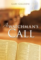 A Watchman's Call