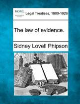 The law of evidence.