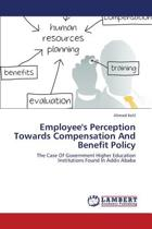 Employee's Perception Towards Compensation and Benefit Policy