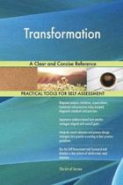 Transformation a Clear and Concise Reference