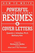 How to Write Powerful College Student Resumes and Cover Letters