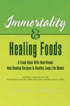 Immortality & Healing Foods