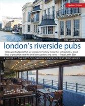 London's Riverside Pubs, Rev Edn