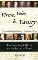 Virtue, Valor, & Vanity