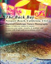 The Back Bay Newport Beach California USA Digitized Landscape Nature Photography