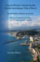 French Riviera Tourist Guide (Guide Touristique Cote d'Azur)