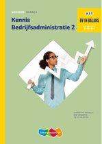 BV in balans 2 - Kennis bedrijfsadministratie