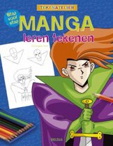 Tekenatelier - Stap voor stap Manga leren tekenen