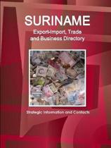 Suriname Export-Import, Trade and Business Directory - Strategic Information and Contacts