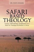 SAFARI Based THEOLOGY