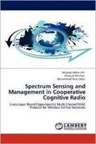 Spectrum Sensing and Management in Cooperative Cognitive Radio