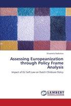 Assessing Europeanization Through Policy Frame Analysis