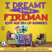 I Dreamt I Was a Fireman