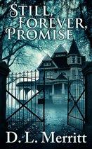 Still, Forever, Promise
