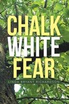 Chalk White Fear