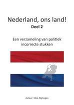 Nederland, ons land! Deel 2
