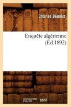 Enqu�te Alg�rienne (�d.1892)