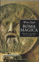 Roma Magica. Mysteries en mirakelen van de eeuwige stad