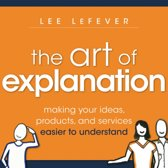 The Art of Explanation