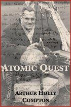 Atomic Quest: A Personal Narrative