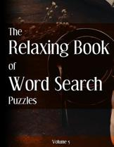 The Relaxing Book of Word Search Puzzles Volume 5