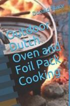 Outdoor Dutch Oven and Foil Pack Cooking